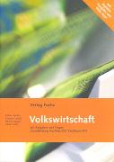 Cover-Bild zu Volkswirtschaft. Grundbildung Kauffrau EFZ/Kaufmann EFZ. Schülerbuch 2012/13 von Kessler, Esther