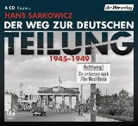 Cover-Bild zu Der Weg zur deutschen Teilung von Sarkowicz, Hans