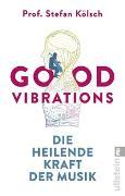 Cover-Bild zu Good Vibrations von Kölsch, Stefan