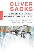 Cover-Bild zu Drachen, Doppelgänger und Dämonen von Sacks, Oliver