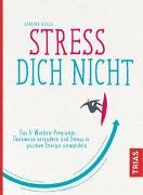 Cover-Bild zu Stress Dich nicht von Haase, Sabrina