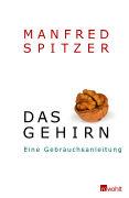 Cover-Bild zu Das Gehirn von Spitzer, Manfred