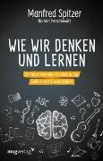 Cover-Bild zu Wie wir denken und lernen von Spitzer, Manfred