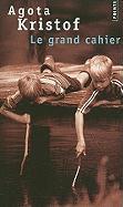 Cover-Bild zu Kristof, Agota: Le grand cahier