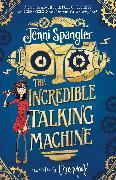 Cover-Bild zu The Incredible Talking Machine von Spangler, Jenni