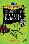Cover-Bild zu The Great Flytrap Disaster (eBook) von Mould, Chris