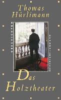 Cover-Bild zu Das Holztheater (eBook) von Hürlimann, Thomas