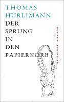 Cover-Bild zu Der Sprung in den Papierkorb (eBook) von Hürlimann, Thomas