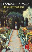 Cover-Bild zu Das Gartenhaus (eBook) von Hürlimann, Thomas