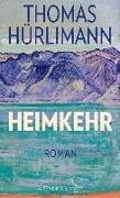 Cover-Bild zu Heimkehr (eBook) von Hürlimann, Thomas