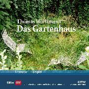 Cover-Bild zu Das Gartenhaus (Audio Download) von Hürlimann, Thomas
