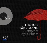 Cover-Bild zu Nietzsches Regenschirm von Hürlimann, Thomas
