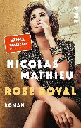 Cover-Bild zu Rose Royal von Mathieu, Nicolas