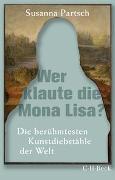 Cover-Bild zu Partsch, Susanna: Wer klaute die Mona Lisa?