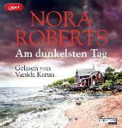 Cover-Bild zu Am dunkelsten Tag von Roberts, Nora