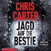 Cover-Bild zu Jagd auf die Bestie (Ein Hunter-und-Garcia-Thriller 10) von Carter, Chris