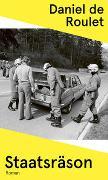 Cover-Bild zu Staatsräson von Roulet, Daniel de