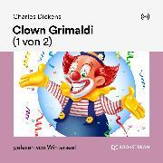 Cover-Bild zu Clown Grimaldi (1 von 2) (Audio Download) von Dickens, Charles