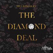Cover-Bild zu The Diamond Deal (Audio Download) von Kingsley, Mia
