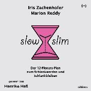 Cover-Bild zu Slow Slim (Audio Download) von Zachenhofer, Iris