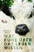 Cover-Bild zu Was Kühe über das Leben wissen (eBook) von Moor, Sonja
