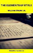 Cover-Bild zu The Elements of Style (Phoenix Classics) (eBook) von Jr., William Strunk