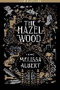 Cover-Bild zu The Hazel Wood: Chapter Sampler (eBook) von Albert, Melissa