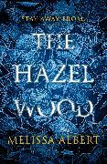 Cover-Bild zu The Hazel Wood (eBook) von Albert, Melissa