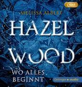 Cover-Bild zu Hazel Wood von Albert, Melissa