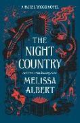 Cover-Bild zu The Night Country: A Hazel Wood Novel von Albert, Melissa