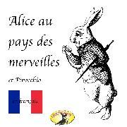 Cover-Bild zu Märchen auf Französisch, Alice au pays des merveilles / Pinocchio (Audio Download) von Carroll, Lewis