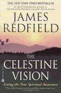 Cover-Bild zu The Celestine Vision: Living the New Spiritual Awareness von Redfield, James