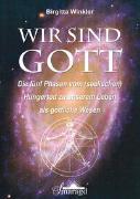 Cover-Bild zu Wir sind Gott von Winkler, Birgitta
