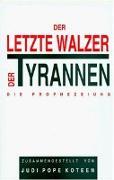 Cover-Bild zu Der Letzte Walzer Der Tyrannen von Zusammenges. Koteen, Judi Pope
