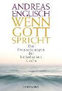 Cover-Bild zu Wenn Gott spricht von Englisch, Andreas