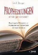 Cover-Bild zu Prophezeiungen ernst genommen von Berge, Erich