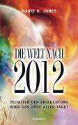 Cover-Bild zu Die Welt nach 2012 von Jones, Marie D.