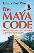 Cover-Bild zu Der Maya Code von Hand Clow, Barbara