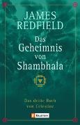 Cover-Bild zu Das Geheimnis von Shambhala von Redfield, James