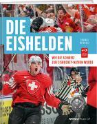 Cover-Bild zu Renggli, Thomas: Die Eishelden