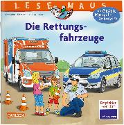 Cover-Bild zu LESEMAUS 158: Die Rettungsfahrzeuge von Tielmann, Christian
