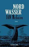 Cover-Bild zu Nordwasser von McGuire, Ian