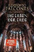 Cover-Bild zu Die Erben der Erde von Falcones, Ildefonso