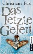 Cover-Bild zu Das letzte Geleit (eBook) von Fux, Christiane