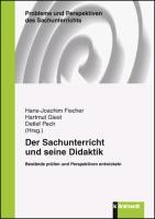 Cover-Bild zu Der Sachunterricht und seine Didaktik von Fischer, Hans-Joachim (Hrsg.)