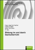 Cover-Bild zu Bildung im und durch Sachunterricht von Fischer, Hans-Joachim (Hrsg.)