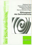 Cover-Bild zu Bildungswert des Sachunterrichts von Cech, Diethard