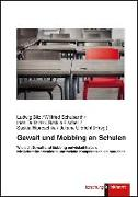 Cover-Bild zu Gewalt und Mobbing an Schulen von Bilz, Ludwig (Hrsg.)