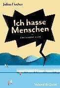 Cover-Bild zu Ich hasse Menschen (eBook) von Fischer, Julius