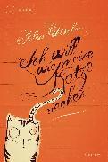 Cover-Bild zu Ich will wie meine Katze riechen (eBook) von Fischer, Julius